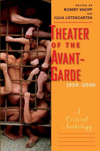 9780300134230: Theater of the Avant-Garde, 1950-2000: A Critical Anthology