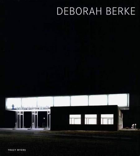 Deborah Burke: Tracy Myers: Deborah Berke; Amy Hempel (foreword)