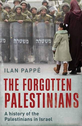 9780300134414: The Forgotten Palestinians: A History of the Palestinians in Israel