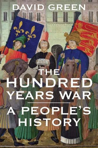 9780300134513: The Hundred Years War: A People's History