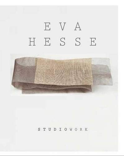9780300134766: Eva Hesse: Studiowork