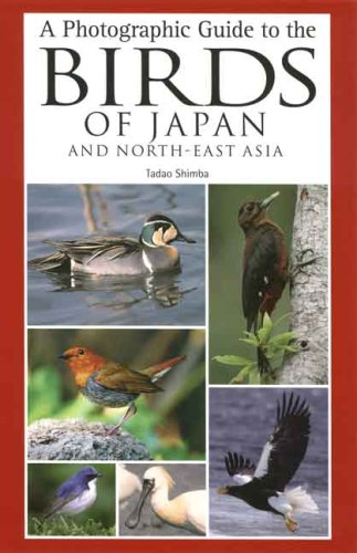 9780300135565: A Photographic Guide to the Birds of Japan and North-East Asia