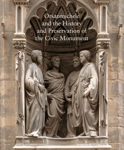 9780300135893: Orsanmichele and the History and Preservation of the Civic Monument (Studies in the History of Art Series)