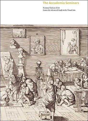 9780300135916: The Accademia Seminars: The Accademia di San Luca in Rome, c. 1590-1635 (Seminar Papers)