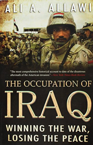 9780300136142: The Occupation of Iraq: Winning the War, Losing the Peace