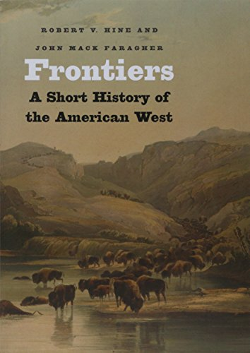 9780300136203: Frontiers: A Short History of the American West (The Lamar Series in Western History)