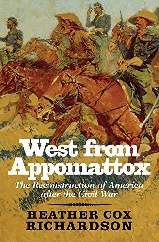 9780300136302: West from Appomattox: The Reconstruction of America after the Civil War