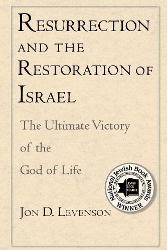 9780300136357: Resurrection and the Restoration of Israel: The Ultimate Victory of the God of Life