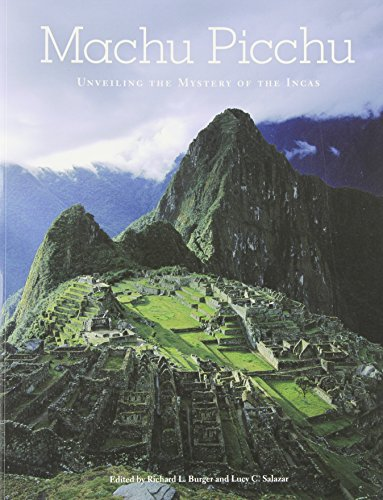 9780300136456: Machu Picchu: Unveiling the Mystery of the Incas