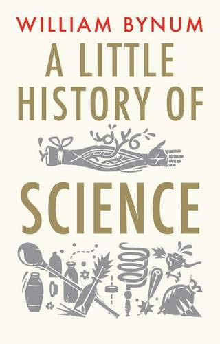 9780300136593: A Little History of Science