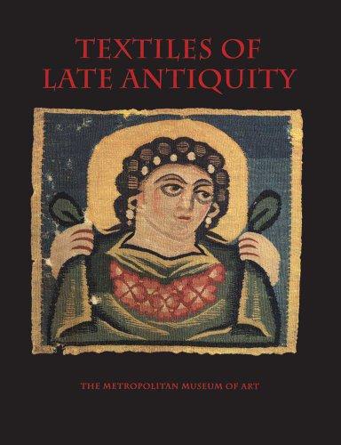 Textiles of Late Antiquity: Stauffer, Annemarie