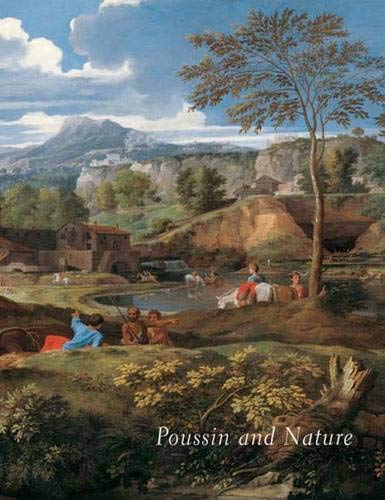 9780300136685: Poussin and Nature: Arcadian Visions (Metropolitan Museum of Art)