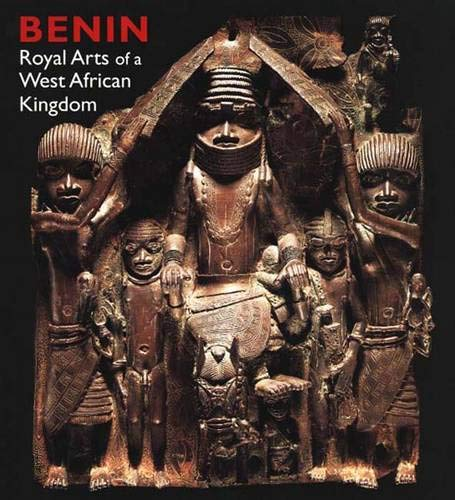 9780300136777: Benin: Royal Arts of a West African Kingdom (Art Institute of Chicago)