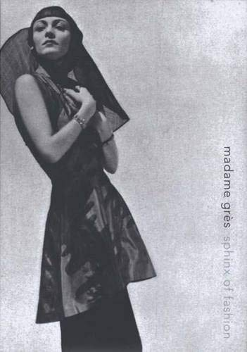 Madame Gres: Sphinx of Fashion: Mears, Patricia