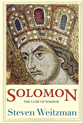 9780300137187: Solomon: The Lure of Wisdom (Jewish Lives)