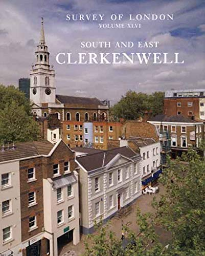 9780300137279: South and East Clerkenwell: Volume 46 (Survey of London) (v. 46)