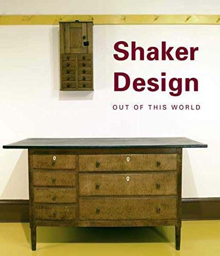 Shaker Design: Out of This World (Hardback): Jean M. Burks