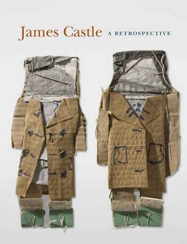 James Castle, a Retrospective: Percy, Ann; Editor