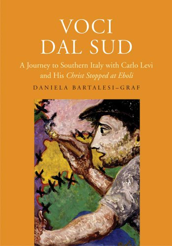 9780300137446: Voci dal Sud: A Journey to Southern Italy with Carlo Levi and His