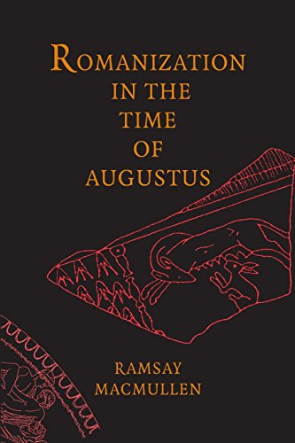 9780300137538: Romanization in the Time of Augustus