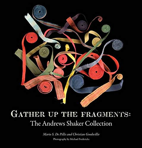 9780300137606: Gather Up the Fragments: The Andrews Shaker Collection