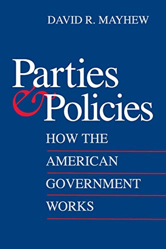 9780300137620: Parties and Policies: How the American Government Works