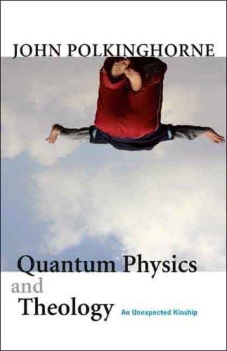 9780300138405: Quantum Physics and Theology: An Unexpected Kinship