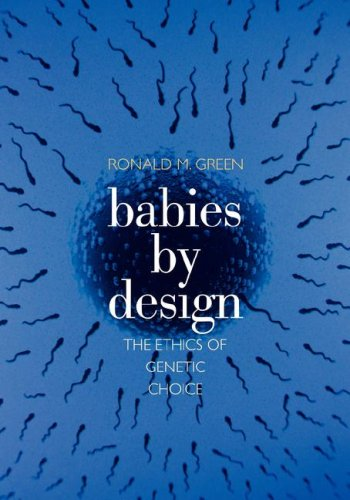 9780300138566: Babies by Design: The Ethics of Genetic Choice