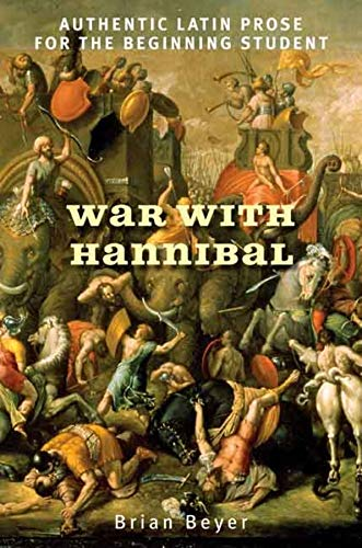 9780300139181: War with Hannibal: Authentic Latin Prose for the Beginning Student