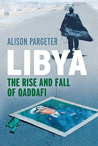 9780300139327: Libya: The Rise and Fall of Qaddafi