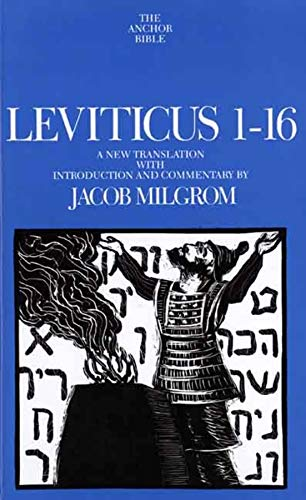 Leviticus 1-16 (The Anchor Yale Bible Commentaries) (9780300139402) by Milgrom, Jacob
