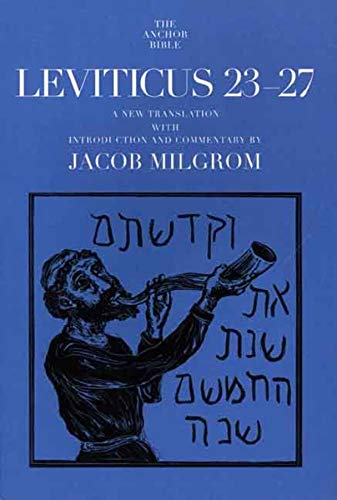 Leviticus 23-27 (The Anchor Yale Bible Commentaries) (9780300139419) by Milgrom, Jacob
