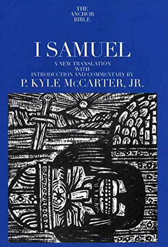 9780300139501: I Samuel (The Anchor Yale Bible Commentaries)