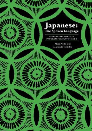 9780300139747: Japanese: The Spoken Language- Interactive Program for Parts 2 & 3