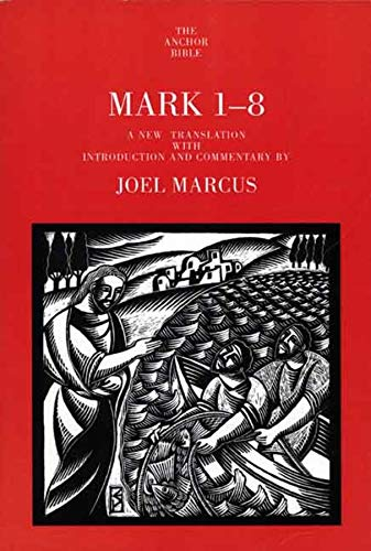 9780300139792: Mark 1-8 (The Anchor Yale Bible Commentaries)