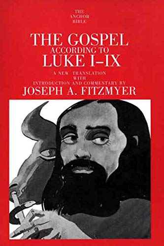 9780300139808: 28: The Gospel According to Luke I-IX (The Anchor Yale Bible Commentaries)