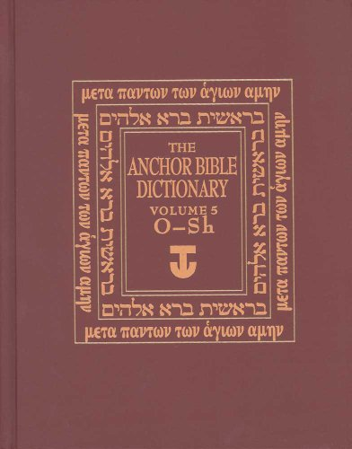 9780300140057: The Anchor Bible Dictionary: O-SH v. 5 (Anchor Bible Dictionary)