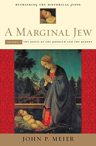 A Marginal Jew: Rethinking the Historical Jesus, Volume I: The Roots of the Problem and the Person ...