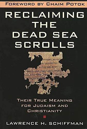 9780300140224: Reclaiming the Dead Sea Scrolls: The History of Judaism, the Background of Christianity, the Lost Library of Qumran