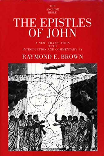 9780300140279: The Epistles of John (The Anchor Yale Bible Commentaries)