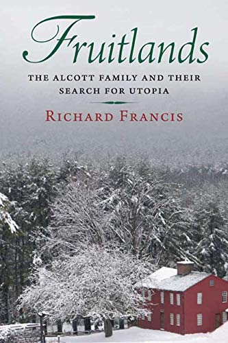 9780300140415: Fruitlands: The Alcott Family and Their Search for Utopia