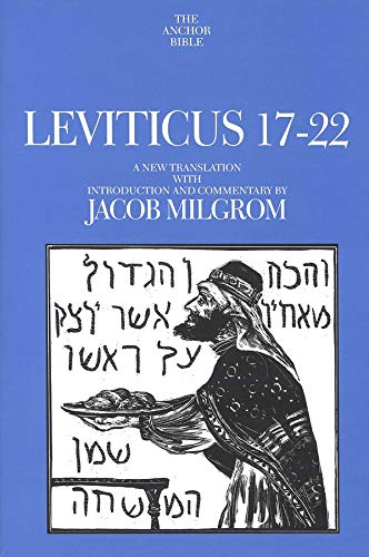 Leviticus 17-22 (The Anchor Yale Bible Commentaries) (9780300140569) by Milgrom, Jacob