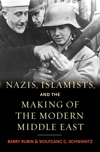 9780300140903: Nazis, Islamists, and the Making of the Modern Middle East