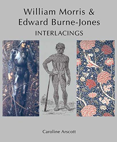 9780300140934: William Morris and Edward Burne-Jones: Interlacings (Paul Mellon Centre for Studies in British Art)