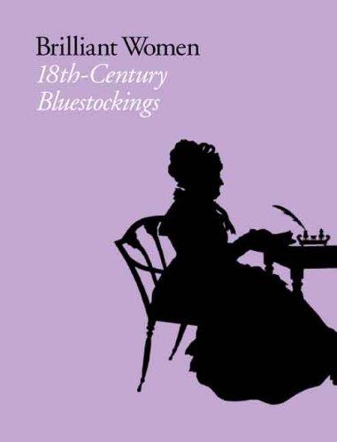 BRILLIANT WOMEN 18TH CENTURY BLUESTOCKINGS: EGER ELIZABETH PELTZ LUCY