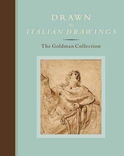 9780300141047: Drawn to Italian Drawings: The Goldman Collection (Art Institute of Chicago)