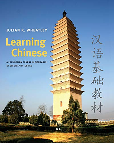 9780300141177: Learning Chinese: A Foundation Course in Mandarin, Elementary Level