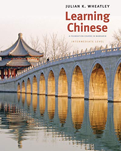 9780300141184: Learning Chinese - A Foundation Course in Mandarin, Intermediate Level