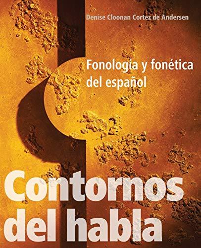 9780300141306: Contornos del habla: Fonología y fonética del español