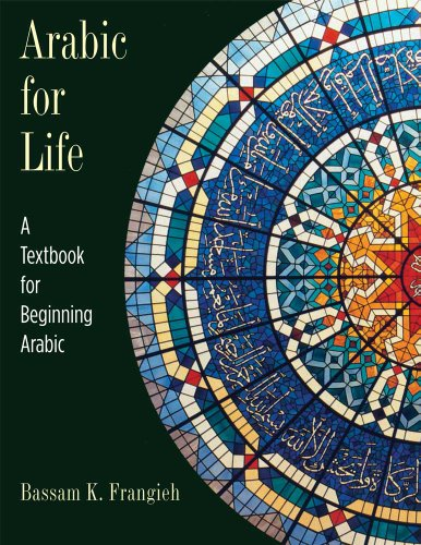9780300141313: Arabic for Life: A Textbook for Beginning Arabic